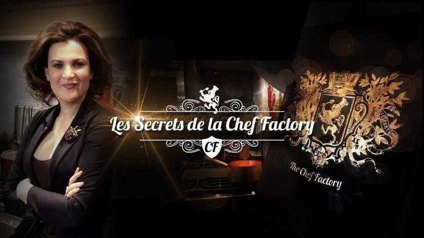 La Web-Série Chef Factory et ses Secrets de Chefs...