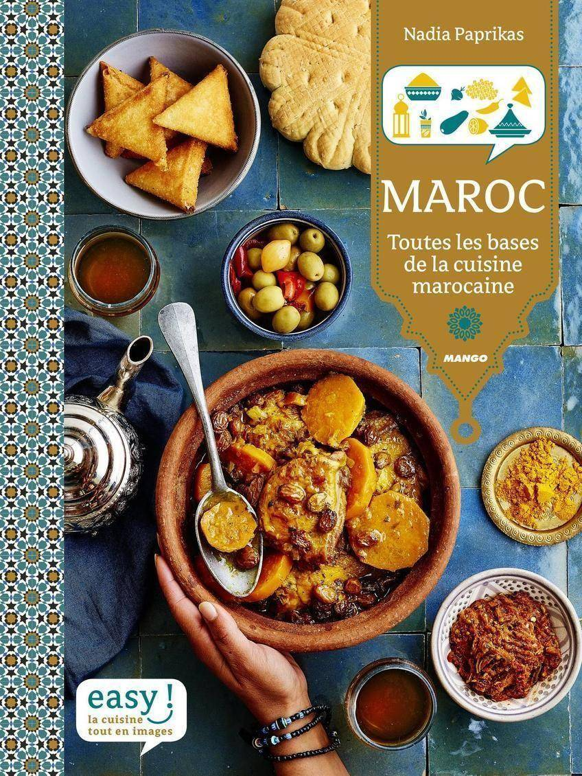 MAROC, toutes les bases de la cuisine marocaine